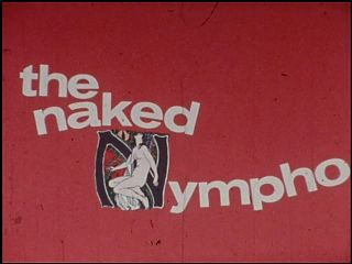 The Naked Nympho (1970) - MKX